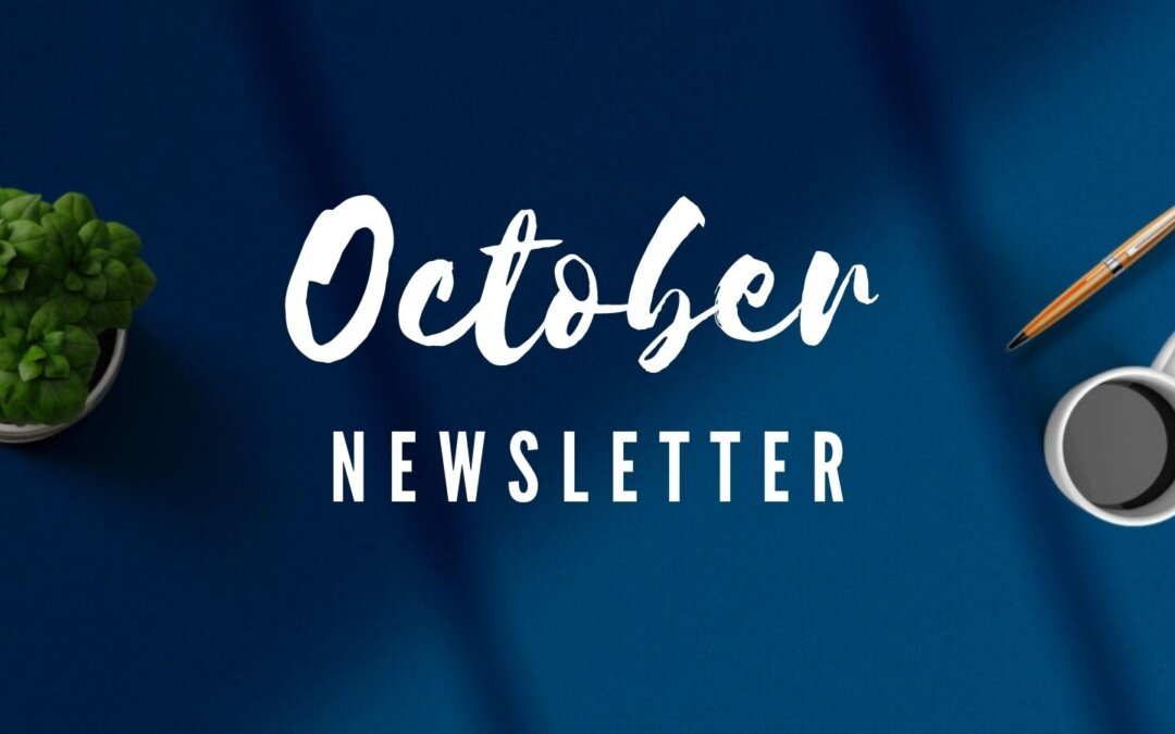 Read Our October Newsletter!