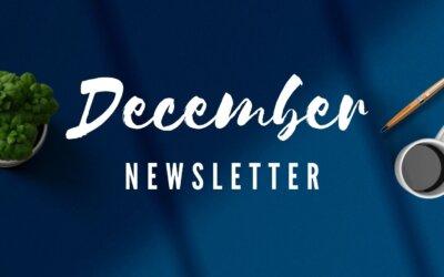 Read Our December Newsletter!